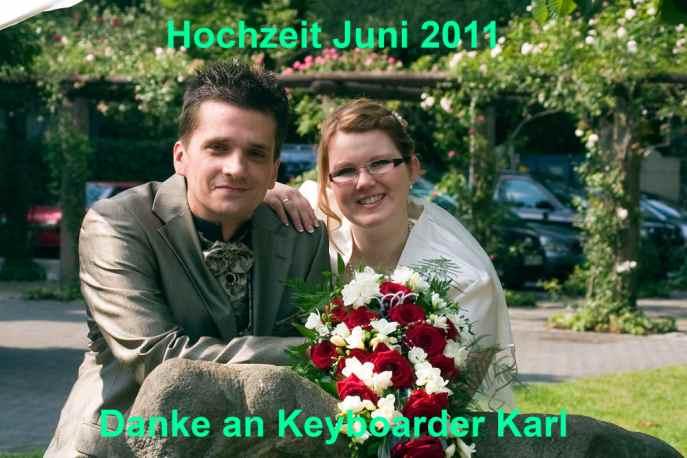 Hochzeit Juni 2011 Danke an Keyboarder Karl aus Nrw
