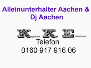 Alleinunterhalter Aachen und Party Dj Aachen