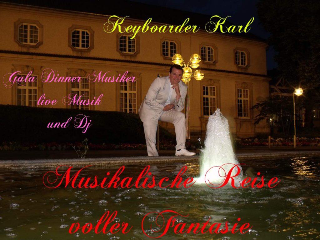 Alleinunterhalter Düren Aachen Heinsberg Köln Bonn - Keyboarder Karl ist Party DJ und Live Musiker für jede Veranstaltung